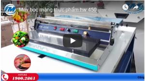 Video: Máy bọc màng thực phẩm HW 450