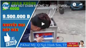 Video: Máy hút chân không ZF-400D (TMĐG-C49)
